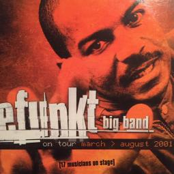 Defunkt Big Band Live on tour